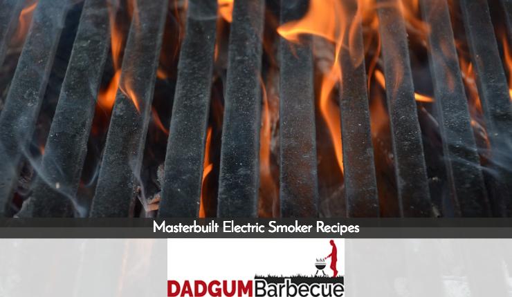 Masterbuilt Electric Smoker Recipes Guide