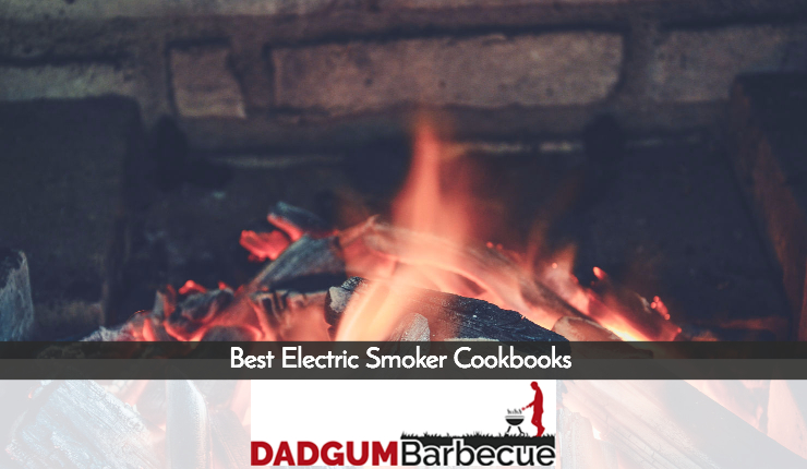 best electric smoker cookbooks guide